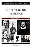 Bride of the Mistletoe  N/A 9781484911792 Front Cover