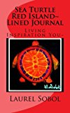 Sea Turtle Red Island~ Lined Journal  N/A 9781490567792 Front Cover