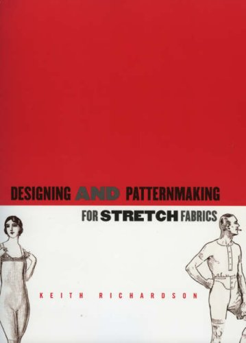 Designing and Pattern Making for Stretch Fabrics   2008 edition cover