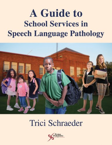 Guide to School Services in Speech-Language Pathology   2007 edition cover