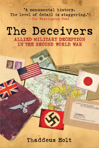 Deceivers Allied Military Deception in the Second World War  2010 edition cover