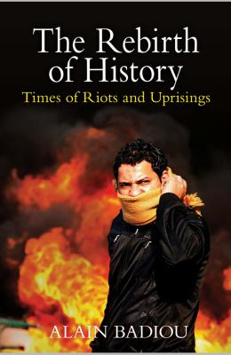 Rebirth of History Times of Riots and Uprisings  2012 edition cover