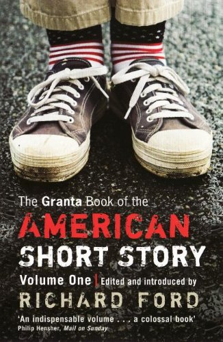 Granta Book of the American Short Story Volume One N/A 9781847086792 Front Cover