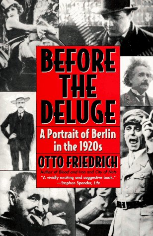 Before the Deluge A Portrait of Berlin in the 1920s N/A edition cover