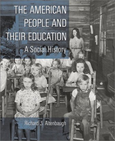 American People and Their Education A Social History  2003 edition cover