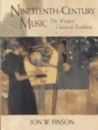 Nineteenth-Century Music The Western Classical Tradition  2002 edition cover