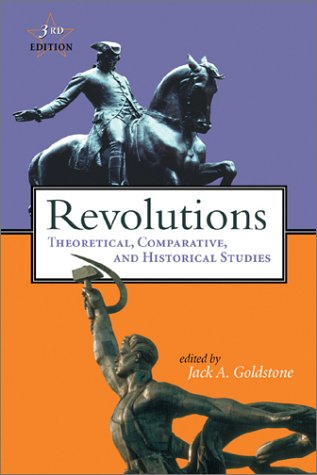 Revolutions Theoretical, Comparative, and Historical Studies 3rd 2003 (Revised) edition cover