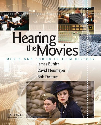 Hearing the Movies Music and Sound in Film History  2010 edition cover
