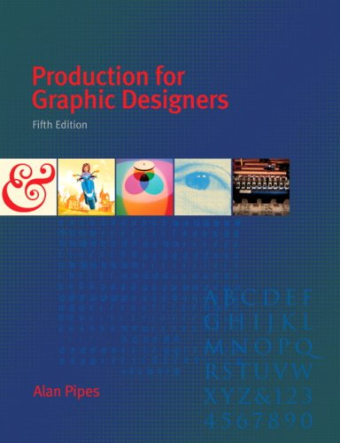 Production for Graphic Designers  5th 2010 9780205684793 Front Cover