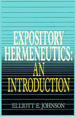 Expository Hermeneutics An Introduction  1990 edition cover