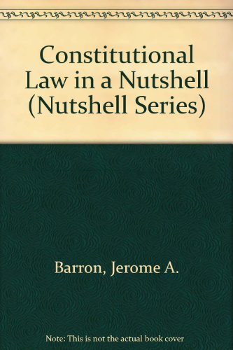 Constitutional Law in a Nutshell 3rd 1995 9780314063793 Front Cover