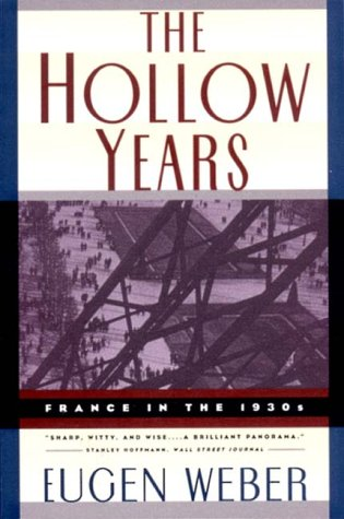 Hollow Years France in the 1930s N/A edition cover
