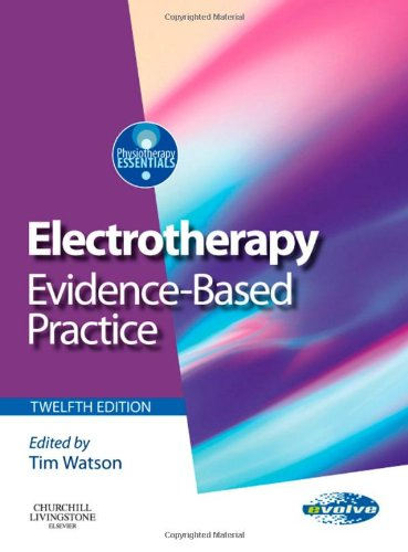 Electrotherapy Evidence-Based Practice 12th 2008 edition cover
