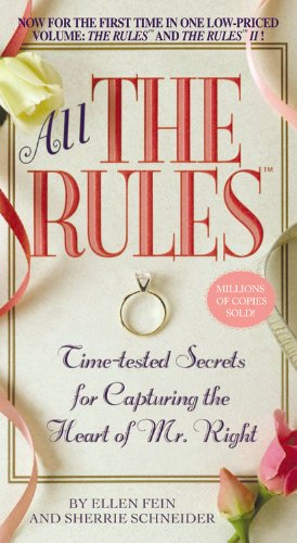 All the Rules Time-Tested Secrets for Capturing the Heart of Mr. Right N/A edition cover