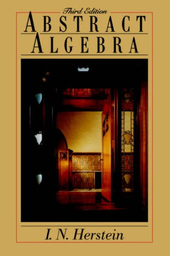 Abstract Algebra  3rd 1996 (Revised) edition cover