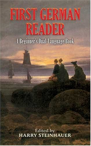 First German Reader A Beginner's Dual-Language Book  2007 edition cover