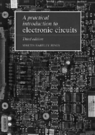 Practical Introduction to Electronic Circuits  3rd 1995 (Revised) 9780521478793 Front Cover