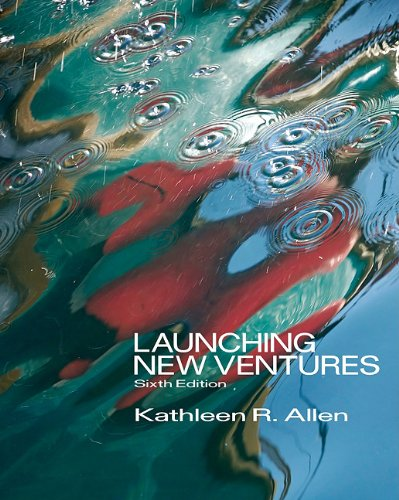 Launching New Ventures An Entrepreneurial Approach 6th 2012 9780538481793 Front Cover