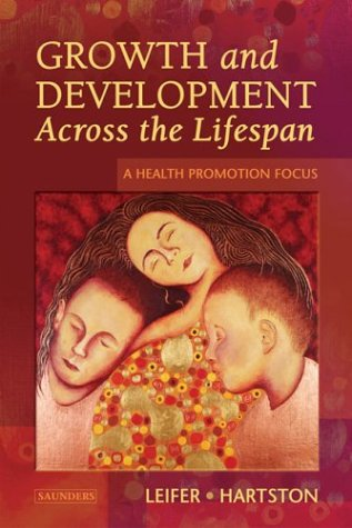 Growth and Development Across the Lifespan A Health Promotion Focus  2004 edition cover