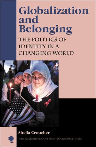 Globalization and Belonging The Politics of Identity in a Changing World  2003 edition cover