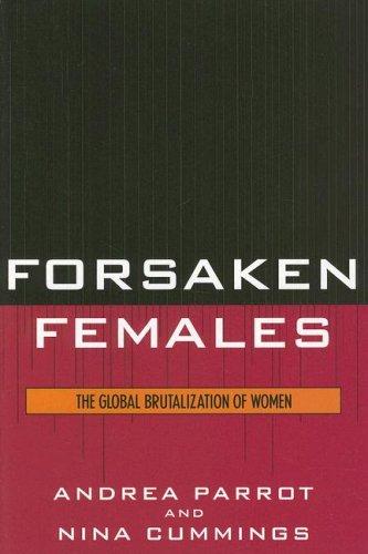 Forsaken Females The Global Brutalization of Women  2006 edition cover
