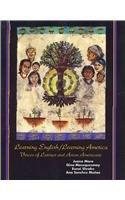 Learning English/Learning America Voices of Latinos and Asian Americans Revised edition cover