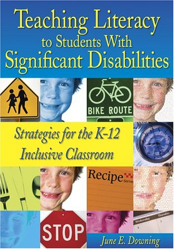Teaching Literacy to Students with Significant Disabilities Strategies for the K-12 Inclusive Classroom  2005 edition cover
