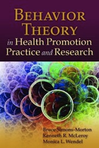 Behavior Theory in Health Promotion Practice and Research   2012 (Revised) edition cover