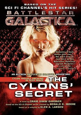 Cylons' Secret   2006 9780765315793 Front Cover