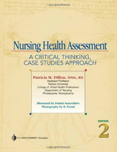 Nursing Health Assessment A Critical Thinking, Case Studies Approach 2nd 2007 (Revised) edition cover