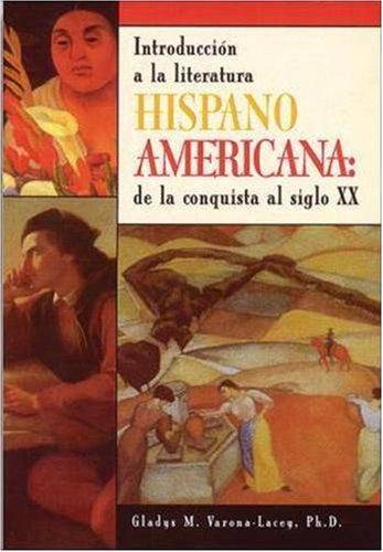 Introduccion a la Literatura Hispanoamericana De la Conquista al Siglo XX  1998 edition cover