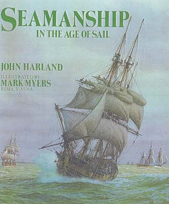Seamanship in the Age of Sail N/A edition cover