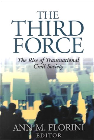 Third Force The Rise of Transnational Civil Society  2000 edition cover