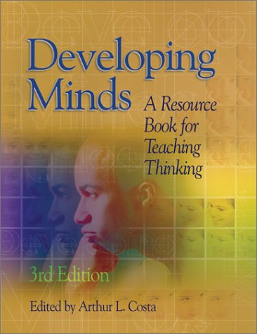 Developing Minds A Resource Book for Teaching Thinking 3rd 2001 edition cover
