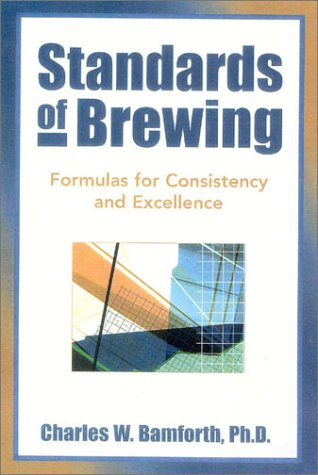Standards of Brewing Formulas for Consistence and Excellence  2002 edition cover