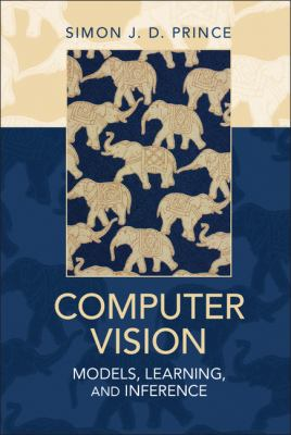 Computer Vision Models, Learning, and Inference  2012 edition cover