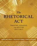 The Rhetorical Act: Thinking, Speaking and Writing Critically  2014 edition cover