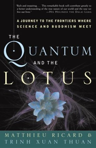 Quantum and the Lotus A Journey to the Frontiers Where Science and Buddhism Meet  2001 edition cover