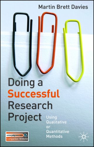 Doing a Successful Research Project Using Qualitative or Quantitative Methods  2007 edition cover