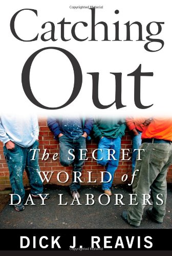 Catching Out The Secret World of Day Laborers  2010 edition cover