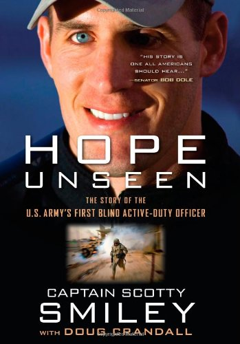 Hope Unseen The Story of the U. S. Army's First Blind Active-Duty Officer  2010 9781439183793 Front Cover