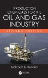 Production Chemicals for the Oil and Gas Industry, Second Edition  2nd 2014 (Revised) edition cover