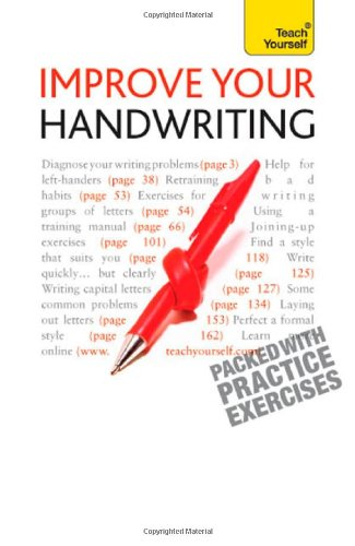 Improve Your Hand-Writing Write in a Confident and Fluent Hand  2010 edition cover