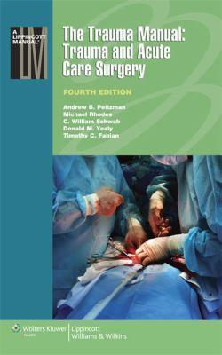 Trauma Manual Trauma and Acute Care Surgery 4th 2013 (Revised) edition cover