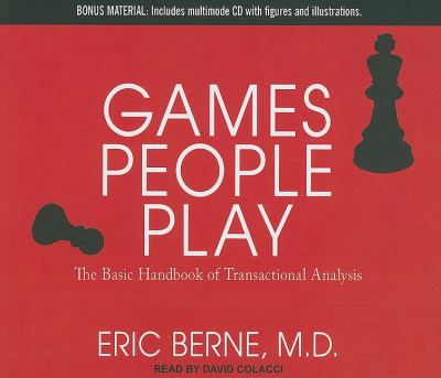 Games People Play: The Basic Handbook of Transactional Analysis  2011 edition cover