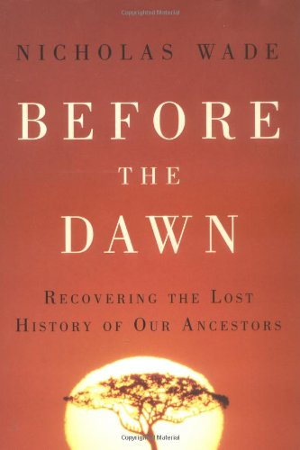 Before the Dawn Recovering the Lost History of Our Ancestors  2006 edition cover