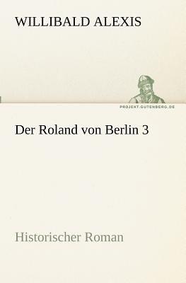 Roland Von Berlin   2011 9783842417793 Front Cover