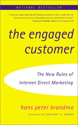 Engaged Customer The New Rules of Internet Direct Marketing N/A 9780066620794 Front Cover