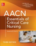 AACN Essentials of Critical Care Nursing  3rd 2014 9780071822794 Front Cover