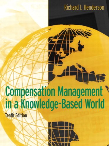 Compensation Management in a Knowledge-Based World  10th 2006 (Revised) edition cover